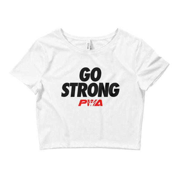 Go Strong Crop Tee - Power Words Apparel