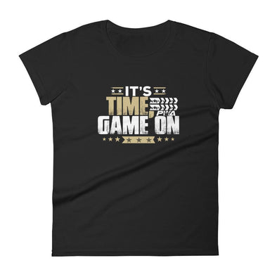 It's Time, GAME ON Women's - Power Words Apparel