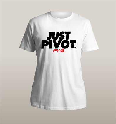 Just Pivot Unisex - Power Words Apparel