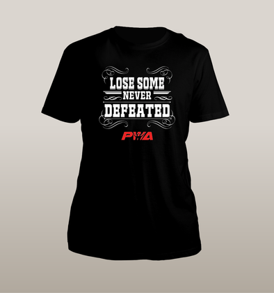 Lose Some Never Defeat Unisex - Power Words Apparel