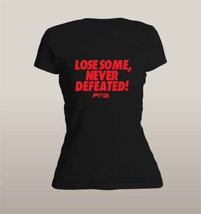 Lose some, never defeated Women's - Power Words Apparel