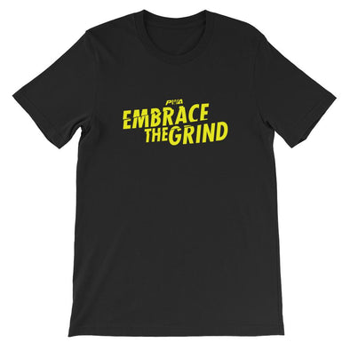 Embrace the Grind Short-Sleeve Unisex T-Shirt - Power Words Apparel