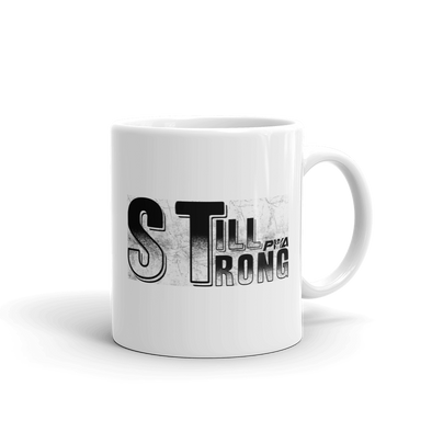 Still Strong Mug - Power Words Apparel