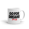 Go for Dreams Mug - Power Words Apparel
