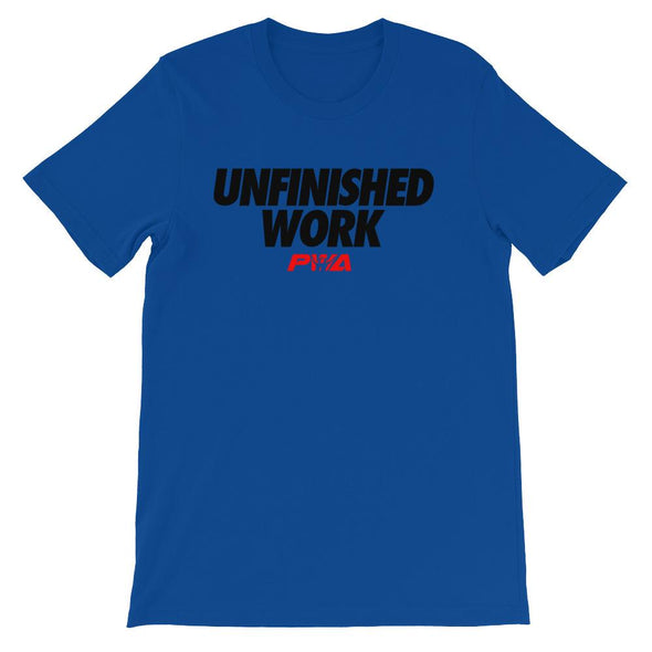Unfinished Work Unisex - Power Words Apparel