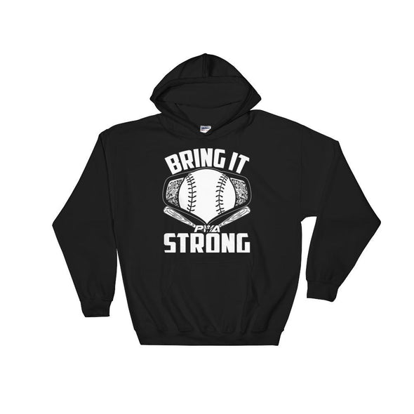 Bring it Strong Baseball Hooded Sweatshirt - Power Words Apparel
