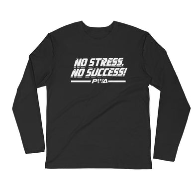 No Stress, No Success Men's Long Sleeve Fitted Crew