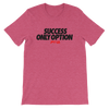 Success only option Women's
