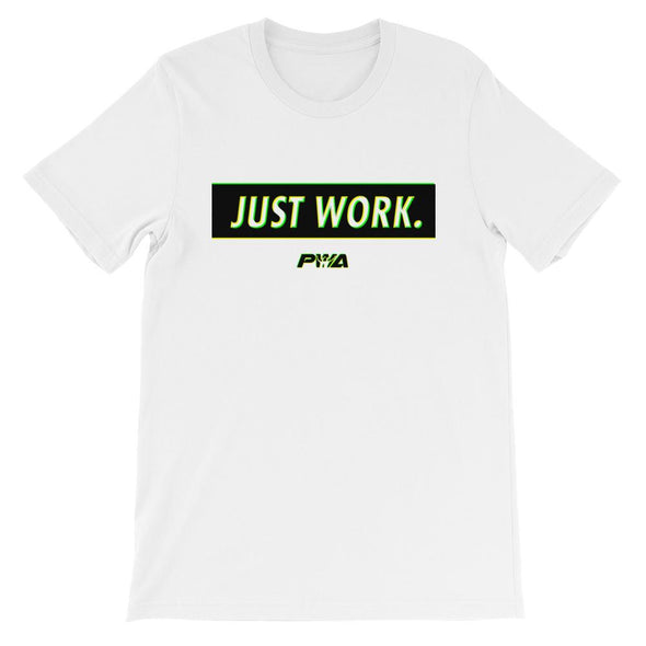 Just Work Short-Sleeve Unisex T-Shirt - Power Words Apparel