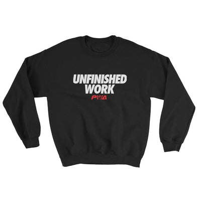 Unfinished Work Sweatshirt - Power Words Apparel