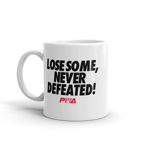 Lose Some, Never Defeated Mug - Power Words Apparel