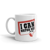 I Can - Watch Me Mug - Power Words Apparel