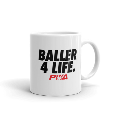 Baller 4 Life Mug - Power Words Apparel