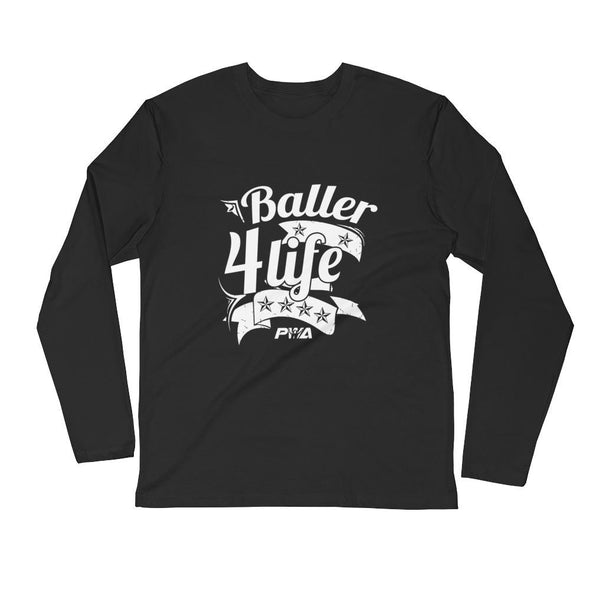 Baller 4Life Men's Long Sleeve Fitted Crew - Power Words Apparel