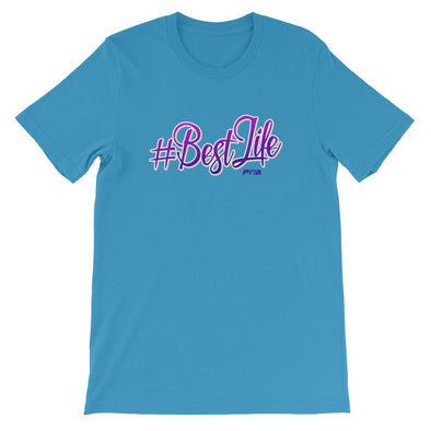 #BestLife Short-Sleeve Unisex T-Shirt - Power Words Apparel