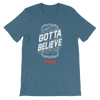 Gotta Believe Women's - Power Words Apparel
