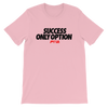 Success only option Women's - Power Words Apparel