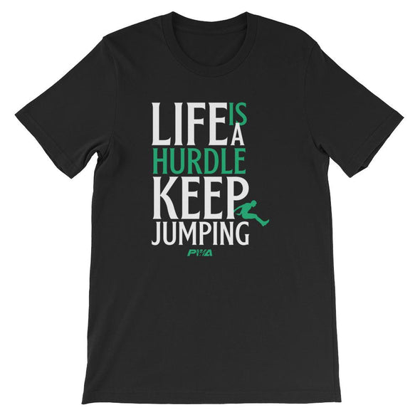 Life Is A Hurdle, Keep JumpingShort-Sleeve Unisex T-Shirt - Power Words Apparel