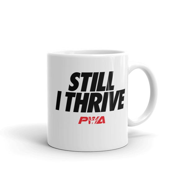 Still I Thrive Mug - Power Words Apparel