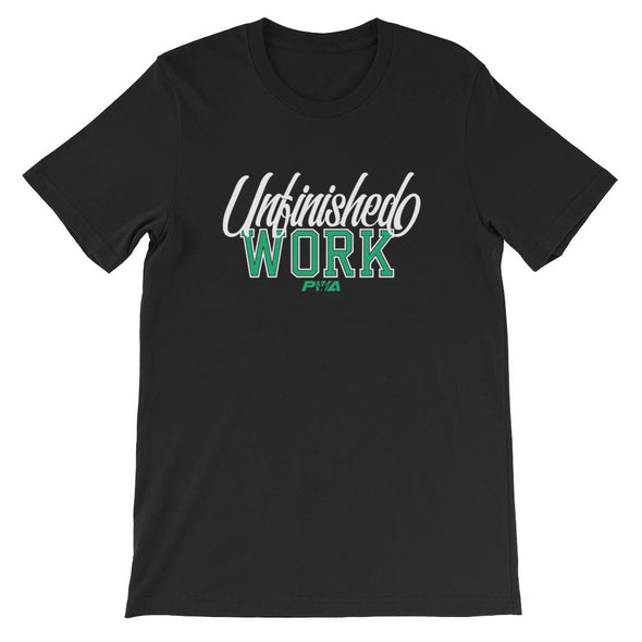 Unfinished Work Short-Sleeve Unisex T-Shirt - Power Words Apparel