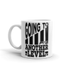 Going To Another Level Mug - Power Words Apparel