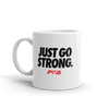 Go Strong Mug - Power Words Apparel
