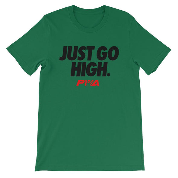 Just Go High Unisex - Power Words Apparel