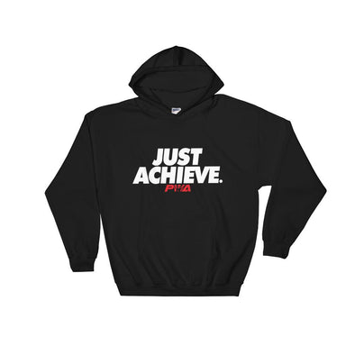 Just Achieve Hooded Sweatshirt - Power Words Apparel