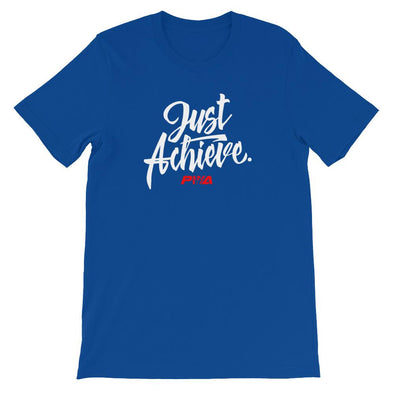 Just Achieve Short-Sleeve Unisex T-Shirt - Power Words Apparel