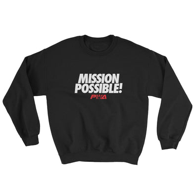 Mission Possible Sweatshirt - Power Words Apparel