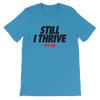 Still I Thrive Women's - Power Words Apparel