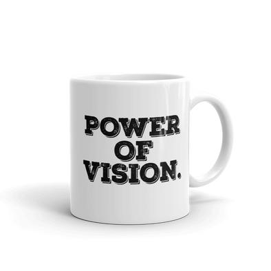 Power of Vision Mug - Power Words Apparel