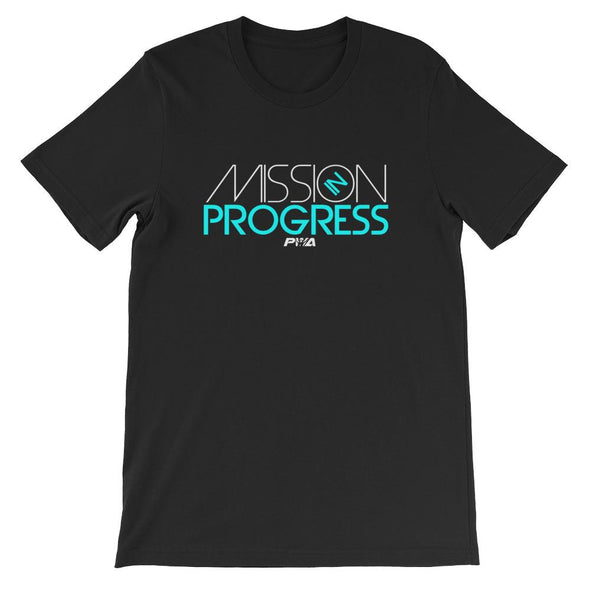 Mission In Progress Short-Sleeve Unisex T-Shirt - Power Words Apparel