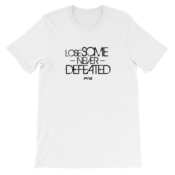 Lose Some, Never Defeated Short-Sleeve Unisex T-Shirt - Power Words Apparel
