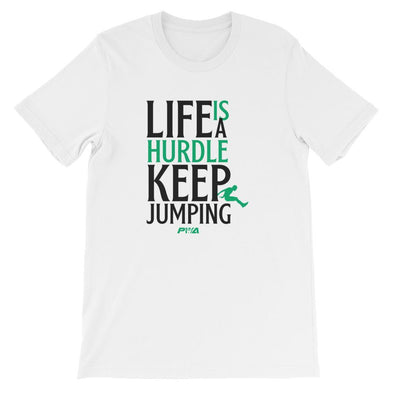 Life Is A Hurdle, Keep Jumping Short-Sleeve Unisex T-Shirt - Power Words Apparel