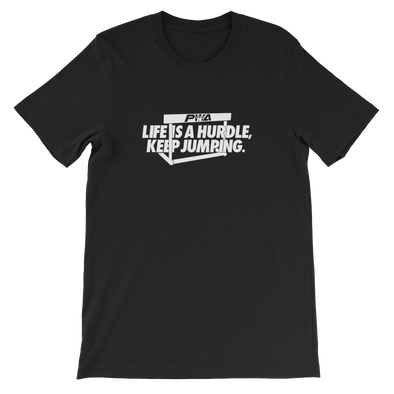 Life Is A HurdleUnisex - Power Words Apparel