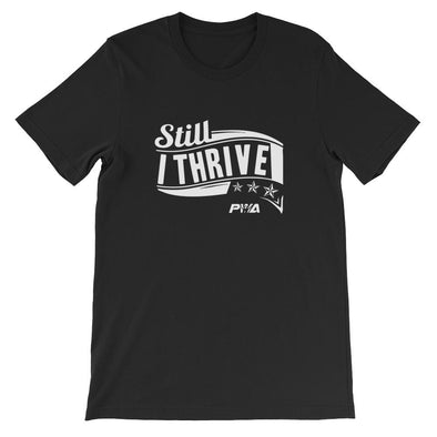 Still I Thrive Short-Sleeve Unisex T-Shirt - Power Words Apparel