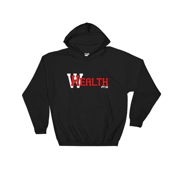 Health Wealth Hooded Sweatshirt - Power Words Apparel