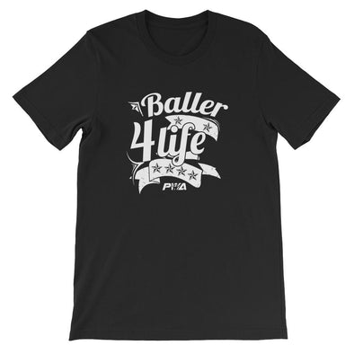 Baller 4Life Short-Sleeve Unisex T-Shirt - Power Words Apparel