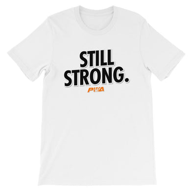 Still Strong Short-Sleeve Unisex T-Shirt - Power Words Apparel