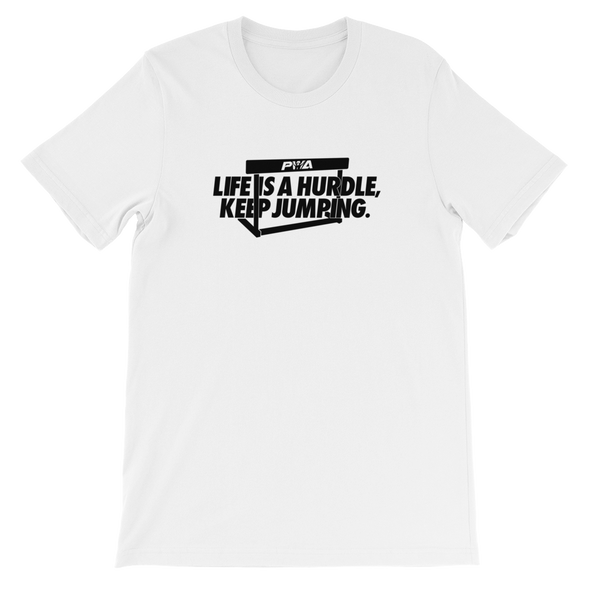 Life Is A Hurdle Unisex - Power Words Apparel