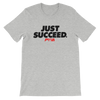 Just Succeed Women's - Power Words Apparel