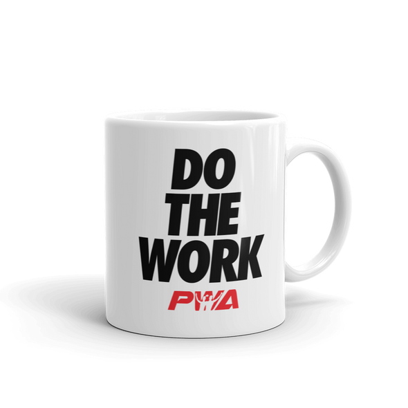 Do the Work Mug - Power Words Apparel
