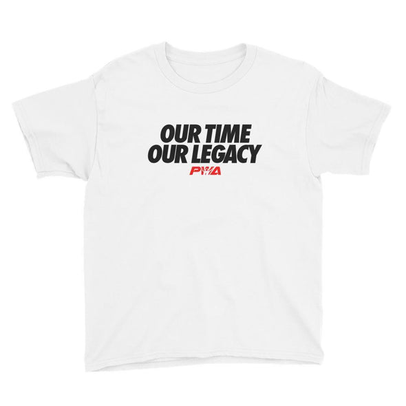 Our time our legacy Youth Short Sleeve T-Shirt - Power Words Apparel