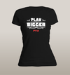 Play Bigger Women's - Power Words Apparel