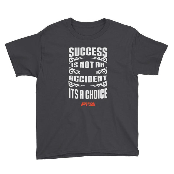 Success Is Not An Accident Youth Short Sleeve T-Shirt