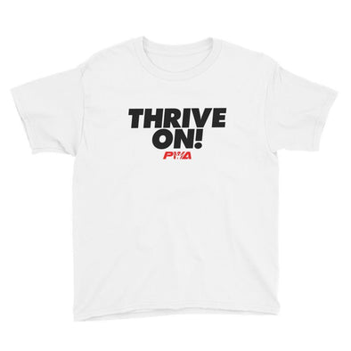 Thrive on! Youth Short Sleeve T-Shirt - Power Words Apparel