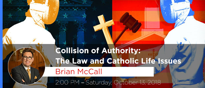 Collision of Authority: The Law and Catholic Life Issues