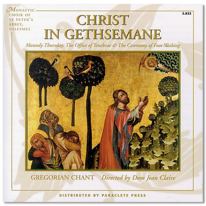 Catholic spirituality tagged chant angelus press cd christ in gethsemane m4hsunfo