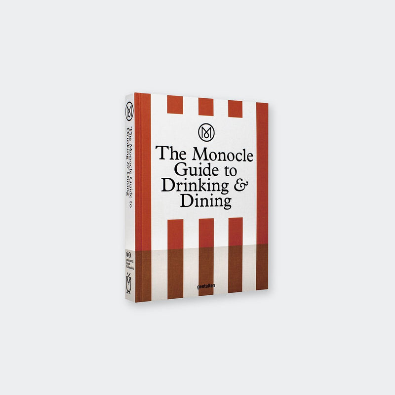 Gestalten The Monocle Guide to Drinking and Dining